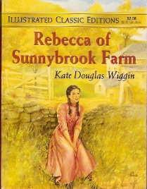 9. Rebecca of Sunnybrook Farm — Kate Douglas Wiggin (1903)